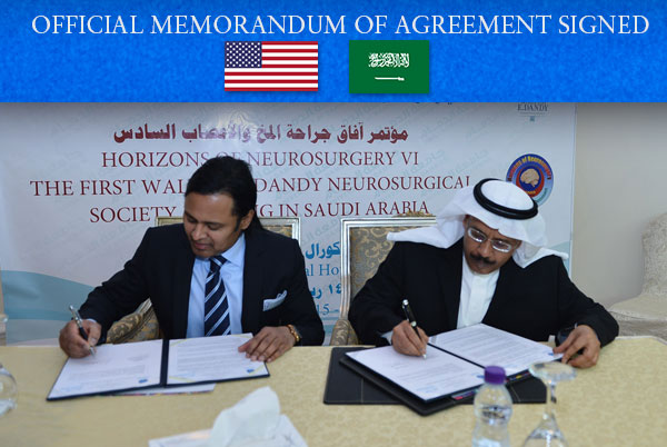 Professor Abdulrauf, Dandy President, and Professor Sultan, Dean, College of Medicine, University of Dammam, signed the collaborative agreement which will include education, research, and exchange programs